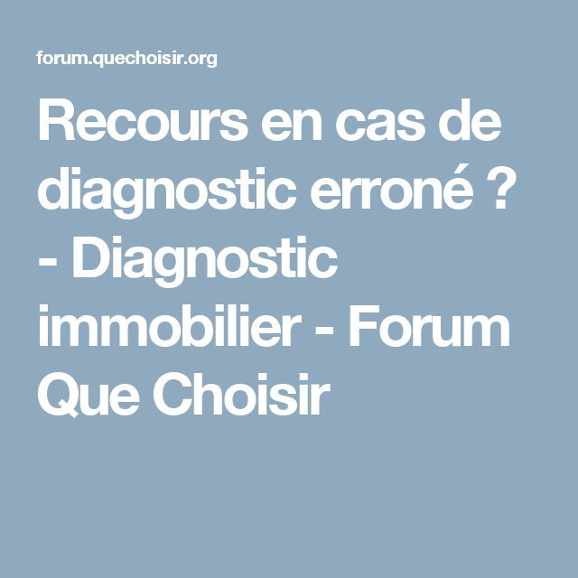 diagnostic immobilier errone